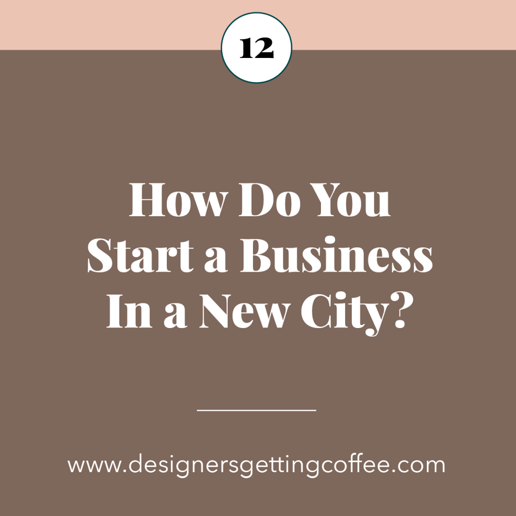 Designers Getting Coffee - How To Start a Business in a New City